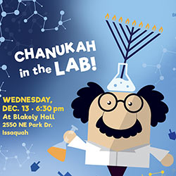 Chanukah in the Lab Issaquah Highlands