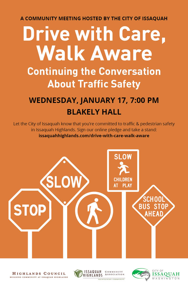 Drive with Care, Walk Aware Community Meeting Issaquah Highlands