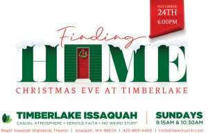 Timberlake Church Christmas Eve Issaquah