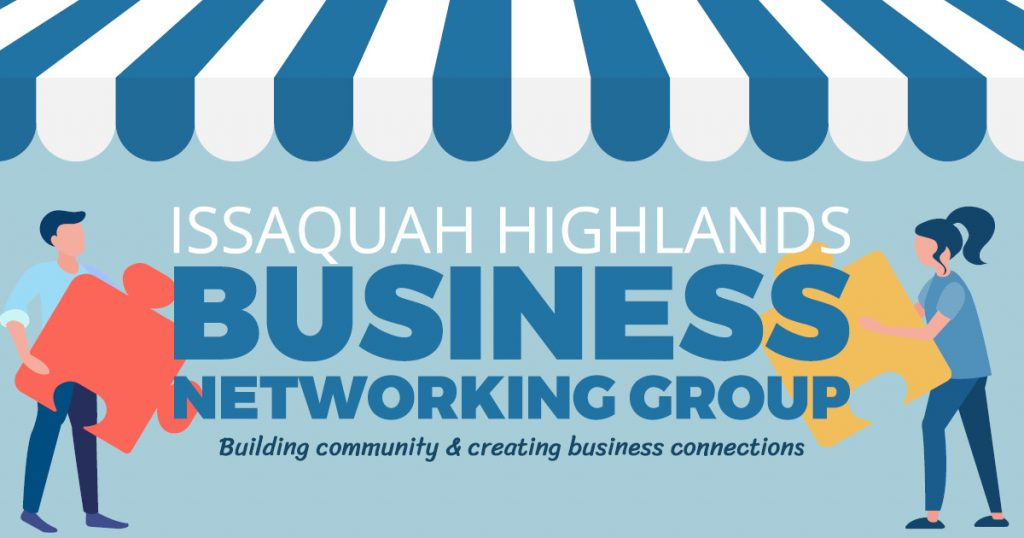 Issaquah Highlands Business Networking Group