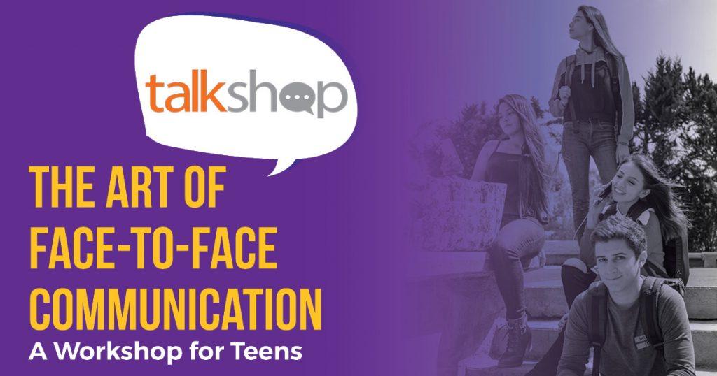 TalkShop Teens Workshop