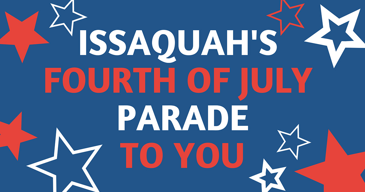 City of Issaquah Fourth of July Parade 2020