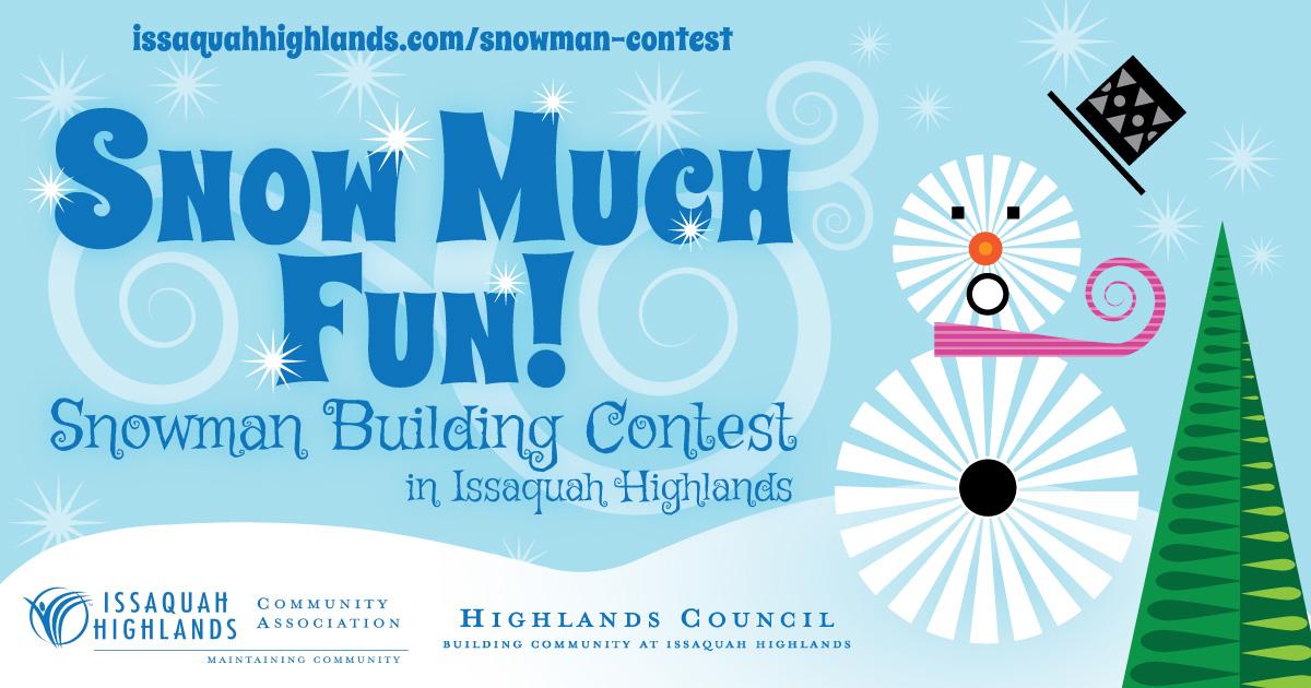 Issaquah Highlands Snowman Building Contest