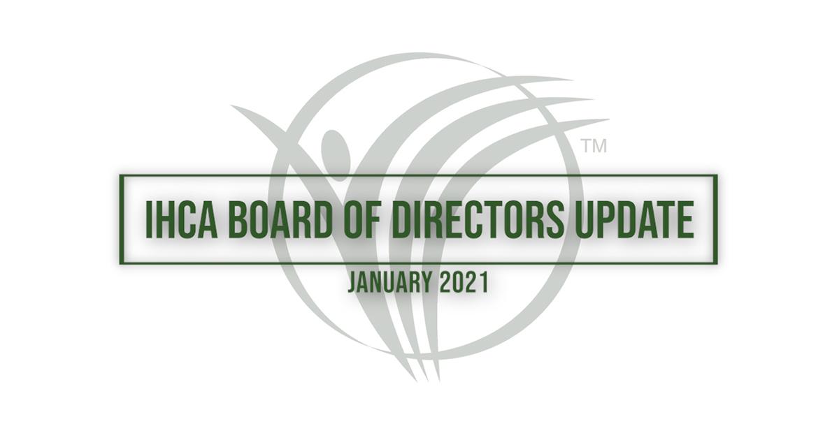 IHCA Board of Directors Update January 2021