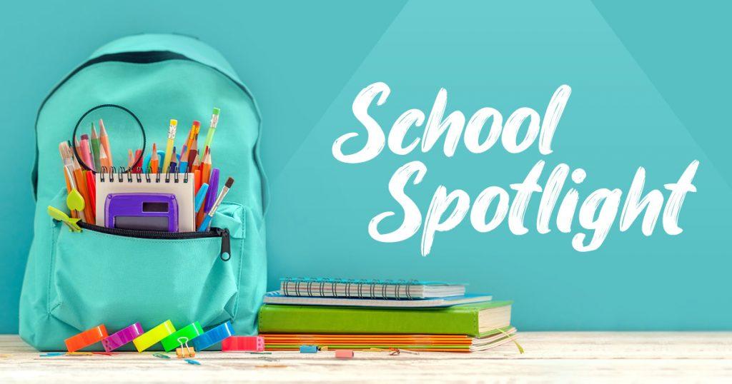 School Spotlight