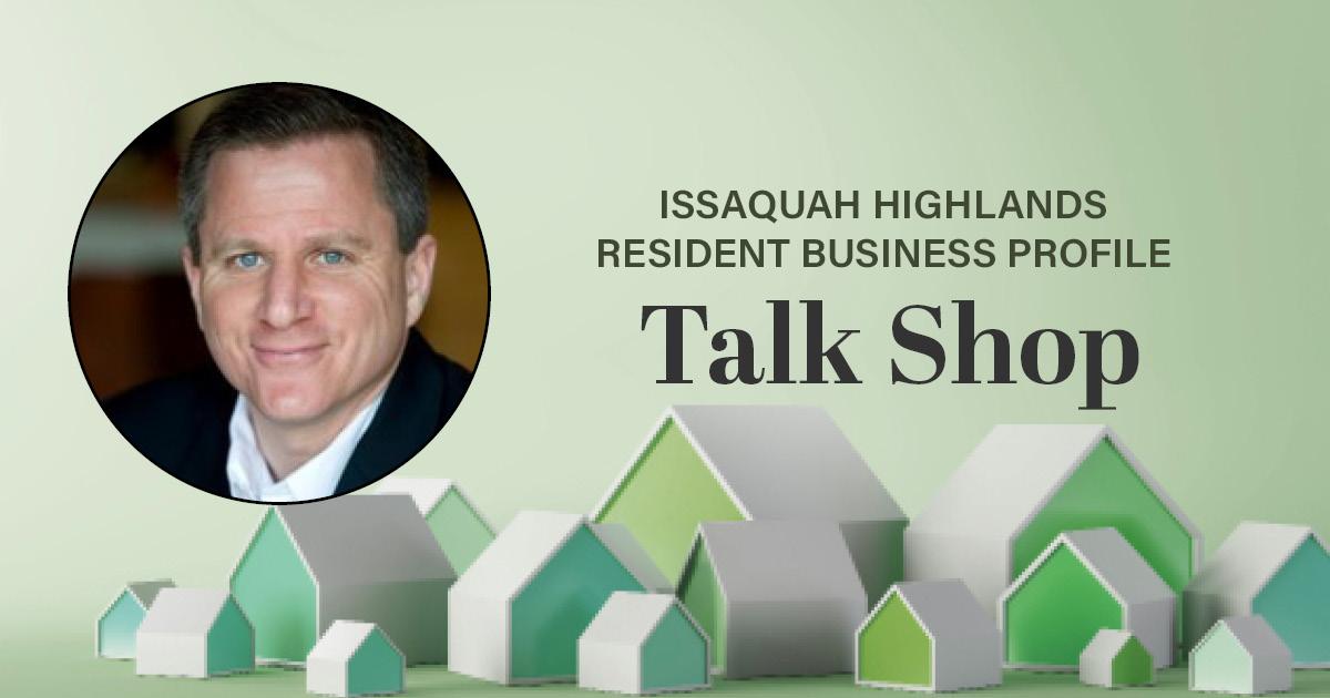 Issaquah Highlands Resident Business Profile Talk Shop