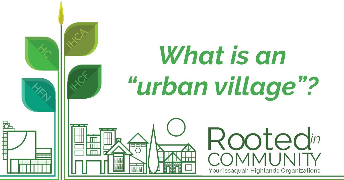 What is an urban village?