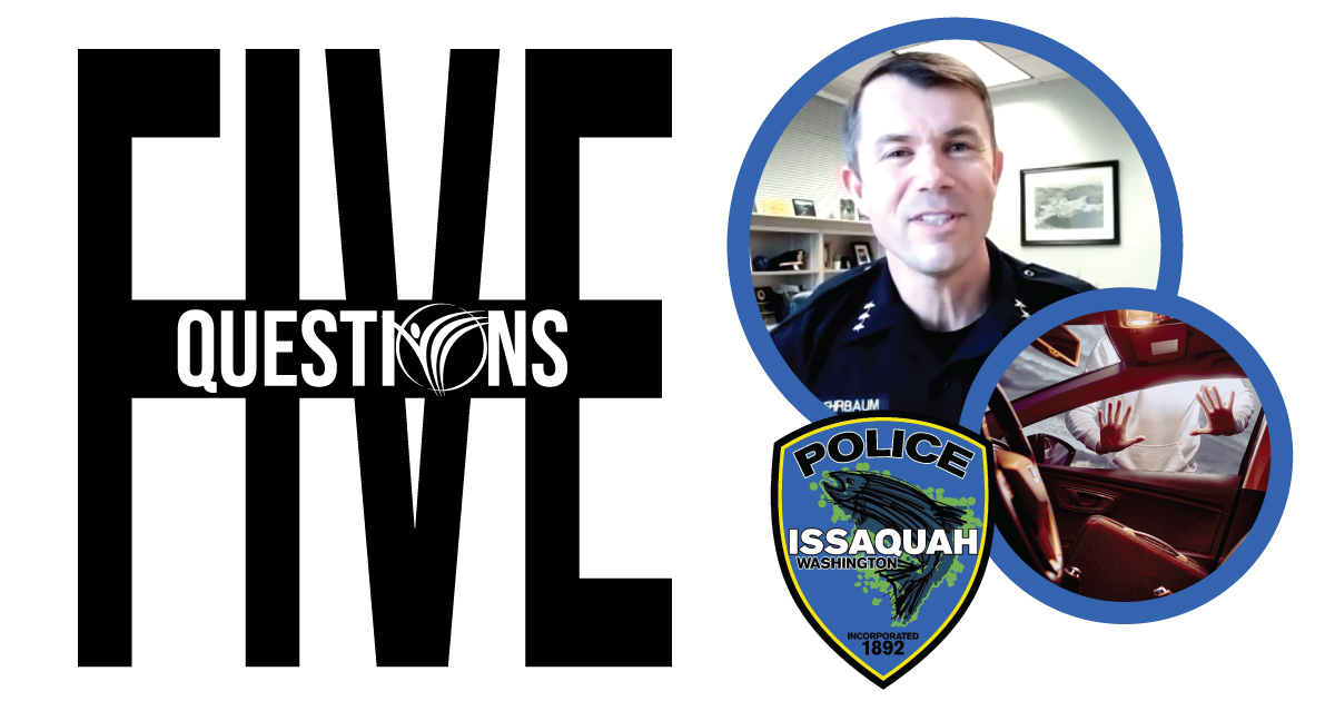 Five Questions with Issaquah Police Chief Scott Behrbaum