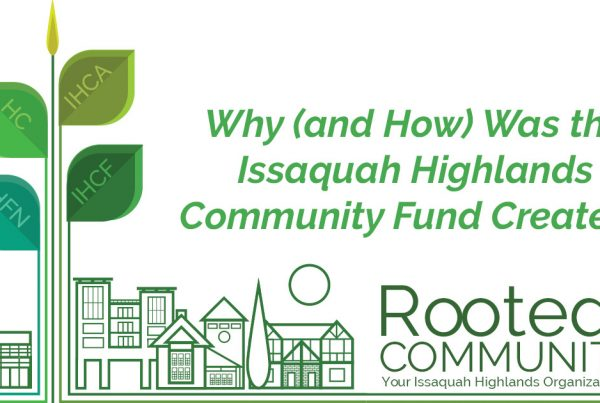 Why (and How) Was the Issaquah Highlands Community Fund Created?