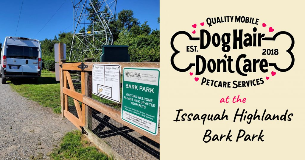 Dog Hair Don't Care at the Issaquah Highlands Bark Park