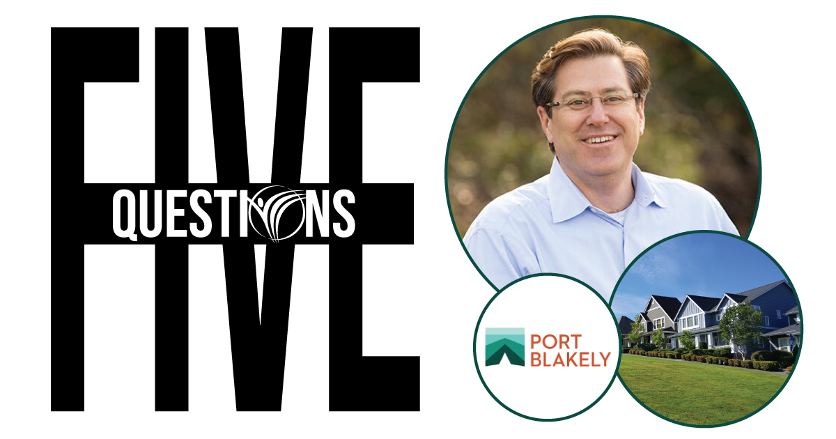 Five Questions with Port Blakely