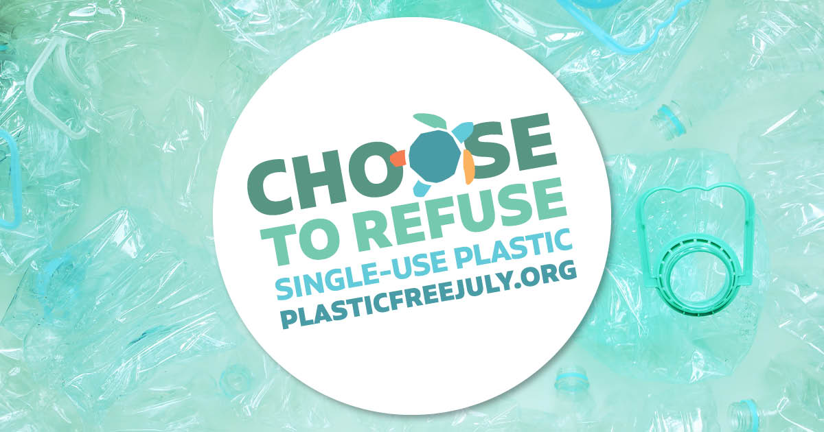 Plastic Free July 2021